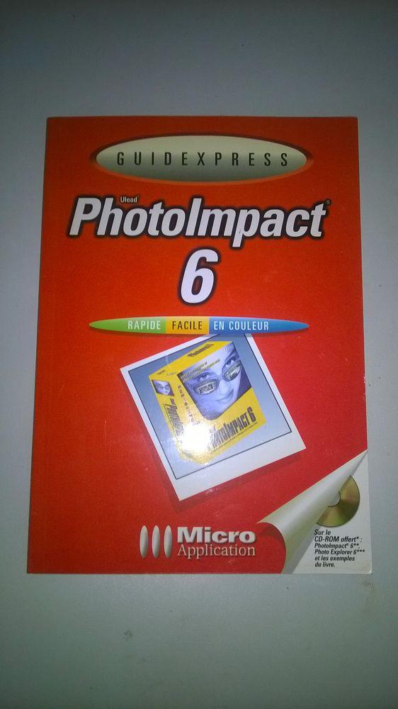 Livre PhotoImpact 6.  Avec CD-ROM NEUF Réalisez et animez 9 Talange (57)