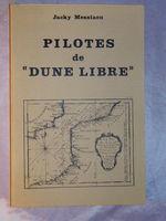Livre Pilotes de dune libre 1977 HISTOIRE DUNKERQUE BATEAU