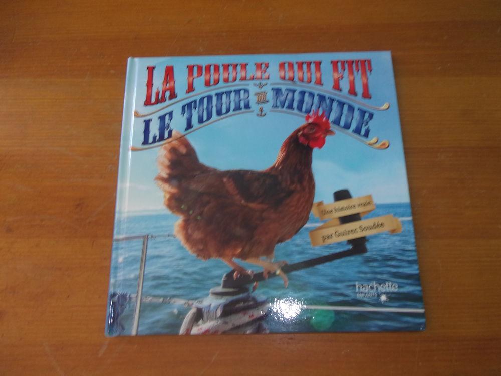 Livre La poule qui fit le tour du monde (Neuf) 10 Ardoix (07)