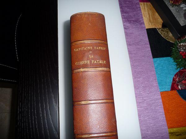 Livre rare CAPITAINE DANRIT la guerre fatale 70 Pontault-Combault (77)