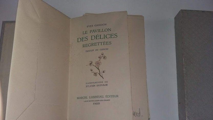 Livre rare, Le pavillon des délices regrettées, Y. Gandon , Livres et BD