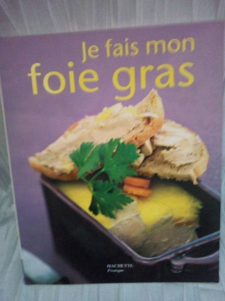 Livre de recettes   je fais mon foie gras   4 Savigny-sur-Orge (91)
