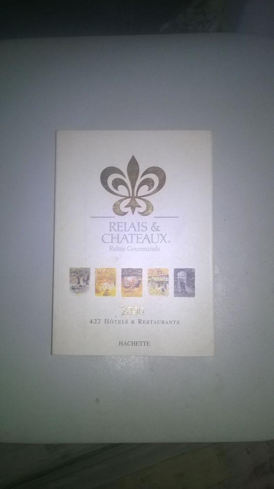 Livre Relais et châteaux 2000 Hachette Quasi Neuf 5 Talange (57)