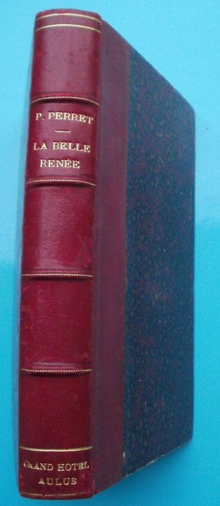 Livre relié : Paul PERRET La belle Renée - 1876 35 Montauban (82)