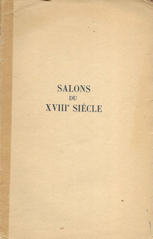 livre, Salons du XVIII ème siècle 3 Tours (37)