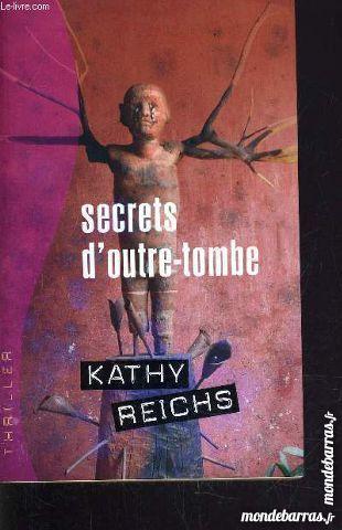 Livre «Secrets d'outre-Tombe» de Kathy Reichs 5 Meudon (92)