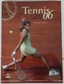 Livre - TENNIS 2006 - Neuf 13 Foncine-le-Haut (39)