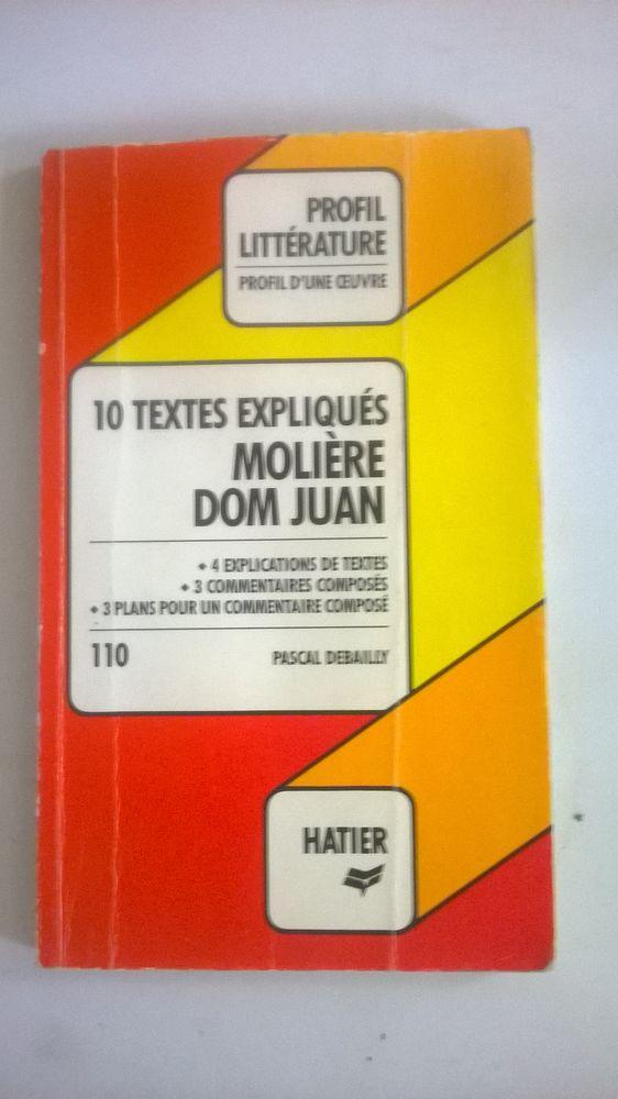 Livre 10 textes expliques  MOLIÈRE DOM JUAN 80 pages For 5 Talange (57)