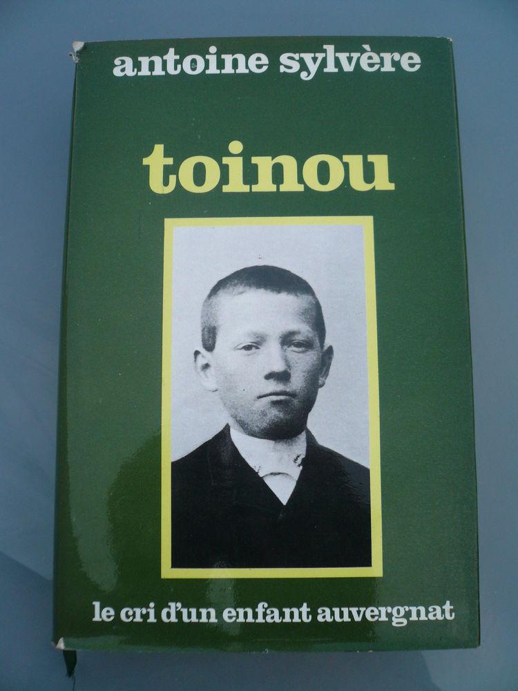 Livre TOINOU Le cri d'un enfant auvergnat Antoine Sylvère 2 Boisset-et-Gaujac (30)