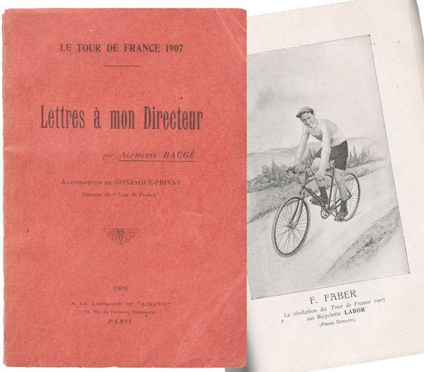 Livre sur le TOUR DE FRANCE publié en 1908 par A. Baugé. 150 Tours (37)