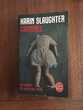 """Livre Triller  """" Criminel """"  Karin Slaughter 4 Saleilles (66)"""