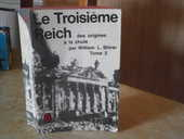 """Livre """"Le Troisième Reich"""" des origines à la chute, TOME 2 7 Roanne (42)"""