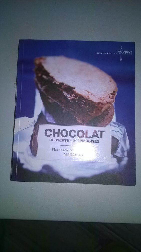 Livres 200 recettes avec du chocolat Desserts+Mignardises 5 Talange (57)