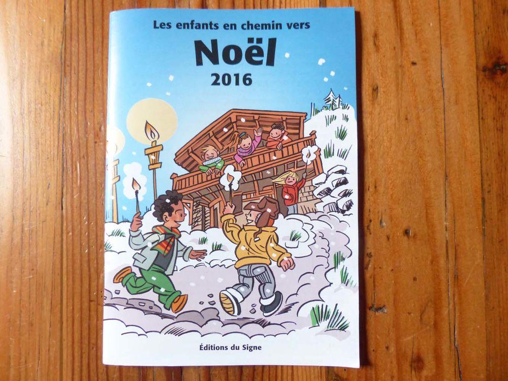 Livret neuf  Les enfants en chemin vers Noël  1 Strasbourg (67)