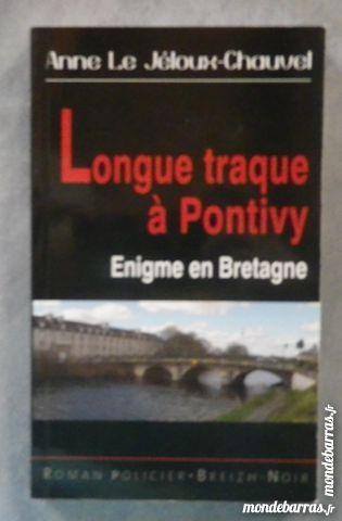 LONGUE TRAQUE A PONTIVY A.LE JELOUX CHAUVEL Breizh Livres et BD