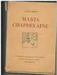 Louis HEMON Maria CHAPDELAINE - Edition d'art H Piazza