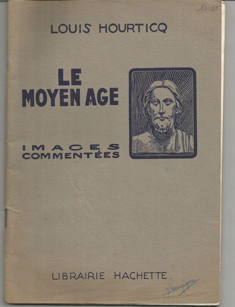 Louis HOURTICQ LE Moyen Age, images commentées 4 Montauban (82)