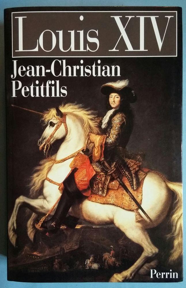 Louis XIV de Jean-Christian Petitfils Livres et BD