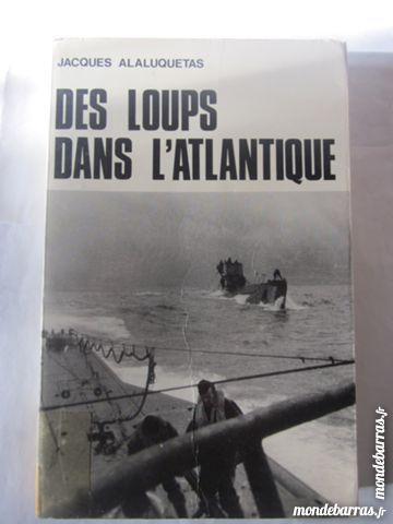 DES LOUPS DANS L'ATLANTIQUE par J. ALALUQUETAS Livres et BD
