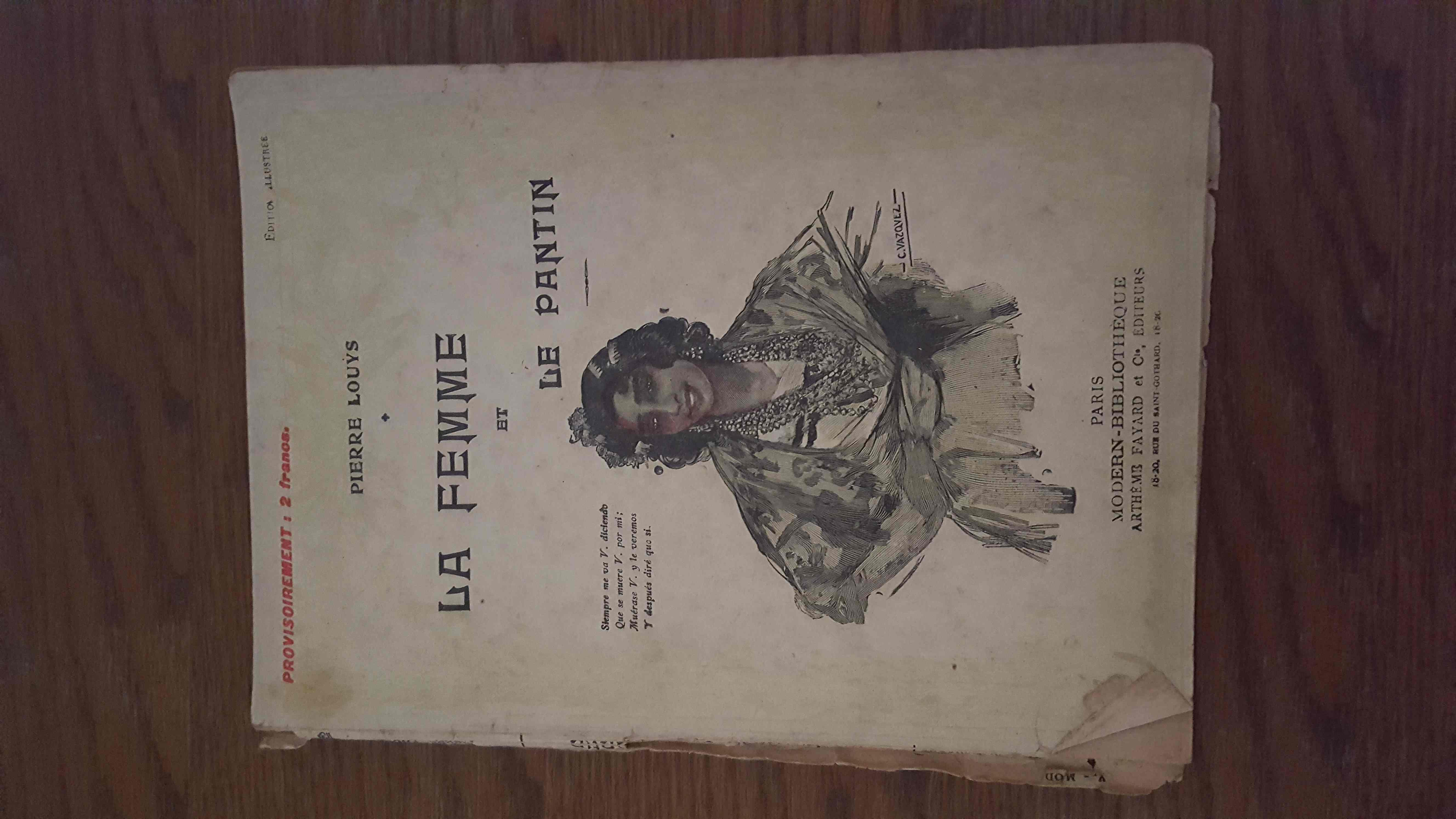 Louÿs LA FEMME ET LE PANTIN Illustré par Vasquez 1926 Fayard/Modern-Bibliothèque 5 Sens (89)