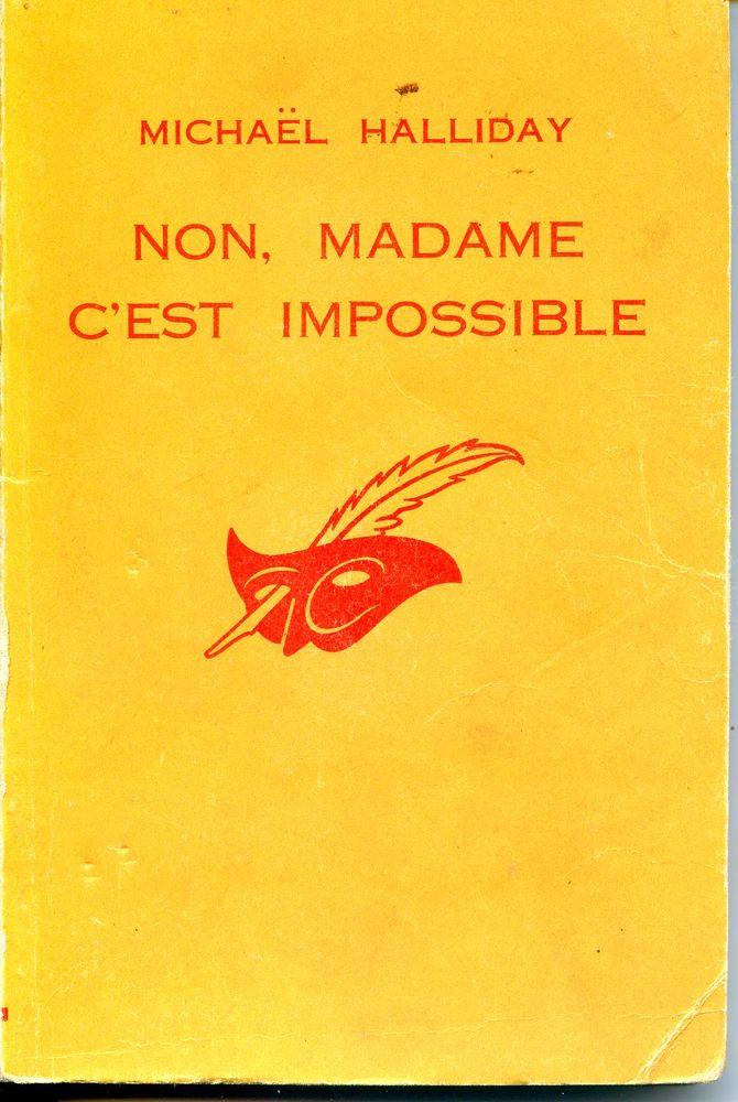 NON, Madame c'est impossible - Michaël Halliday, 3 Rennes (35)