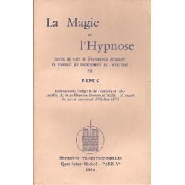 LA MAGIE ET L'HYPNOSE PAPUS 1975 55 Eu (76)