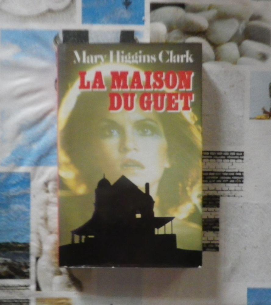 LA MAISON DU GUET de Mary HIGGINS CLARK Ed. France Loisirs 3 Bubry (56)