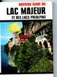 LAC MAJEUR et LACS PREALPINS, guide,
