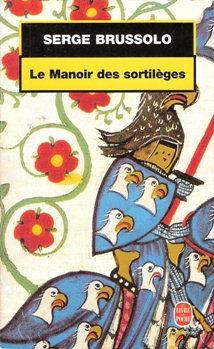 Le manoir des sortilèges de Serge Brussolo Le Livre de Poche 2 Nice (06)