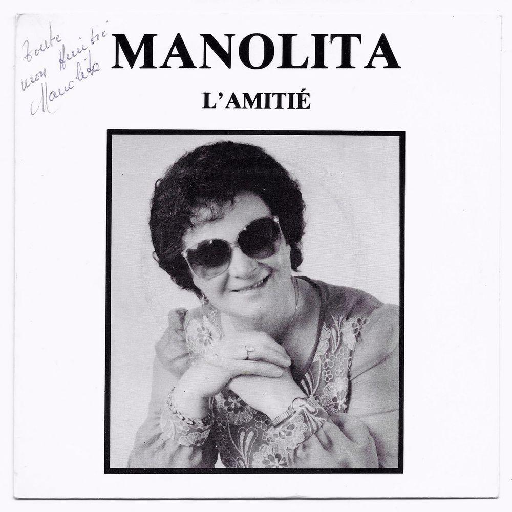 MANOLITA -45t- L'AMITIÉ / SES YEUX PERDUS -Marcel DEFIVES-85 CD et vinyles