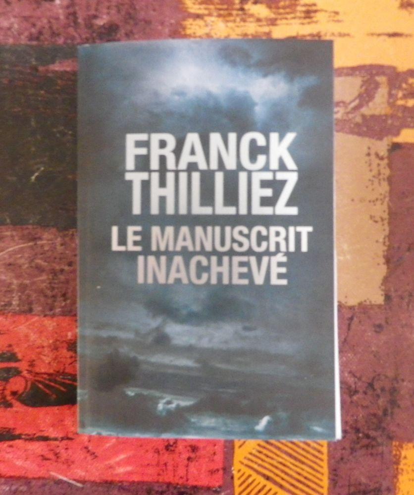 LE MANUSCRIT INACHEVE de Franck THILLIEZ ***NEUF*** 10 Attainville (95)