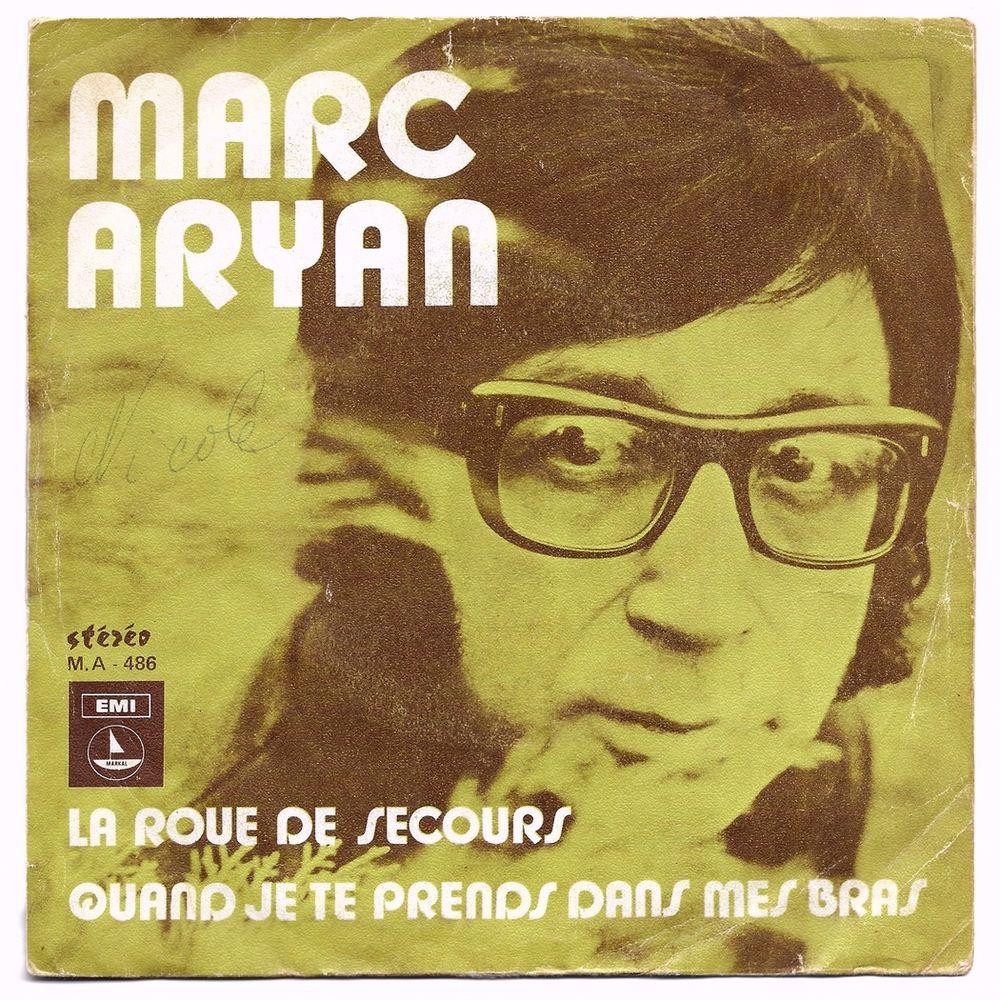 MARC ARYAN -45t- LA ROUE DE SECOURS - Belg. SABAM 1973 3 Tourcoing (59)