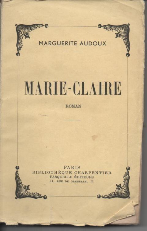 Marguerite AUDOUX Marie-Claire - 1947 4 Montauban (82)