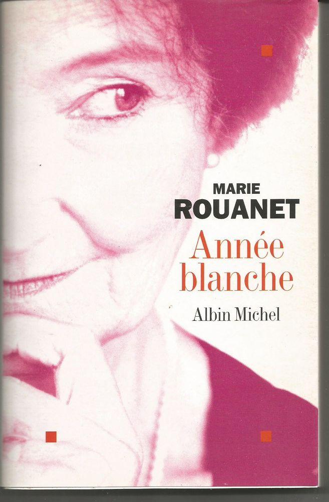 Marie ROUANET Année blanche, dédicacé  5 Montauban (82)