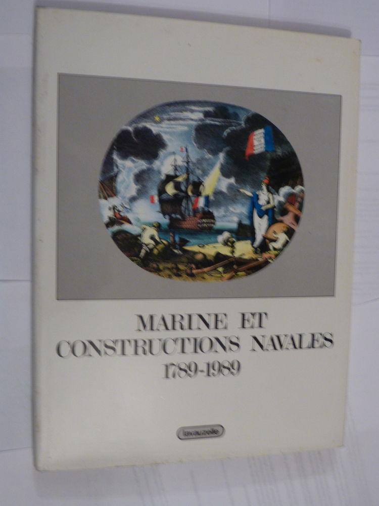 MARINE ET CONSTRUCTIONS NAVALES 1789 - 1989 Livres et BD