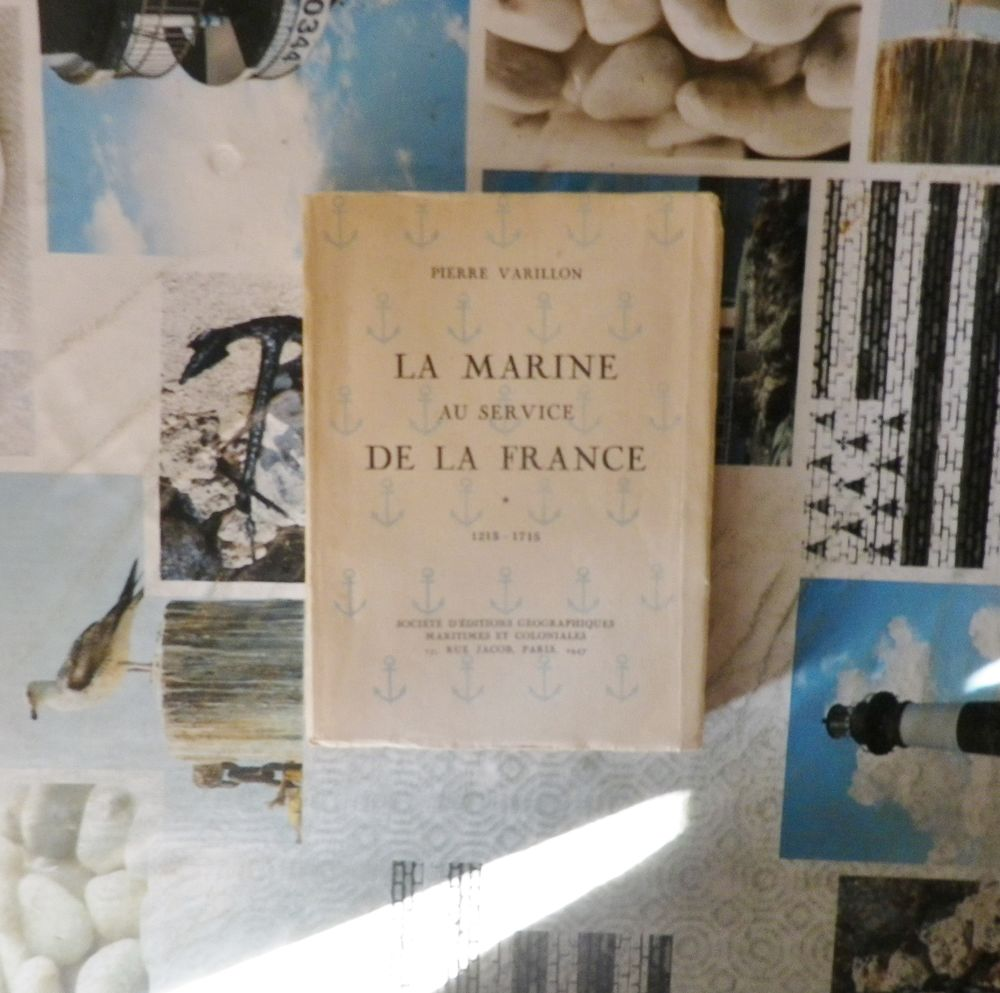 LA MARINE AU SERVICE DE LA FRANCE 1215-1715 Pierre VARILLON 12 Bubry (56)
