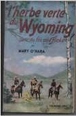 Mary O'HARA L'herbe verte du Wyoming  8 Montauban (82)
