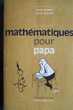 Mathématiques pour papa- Serge Berman,