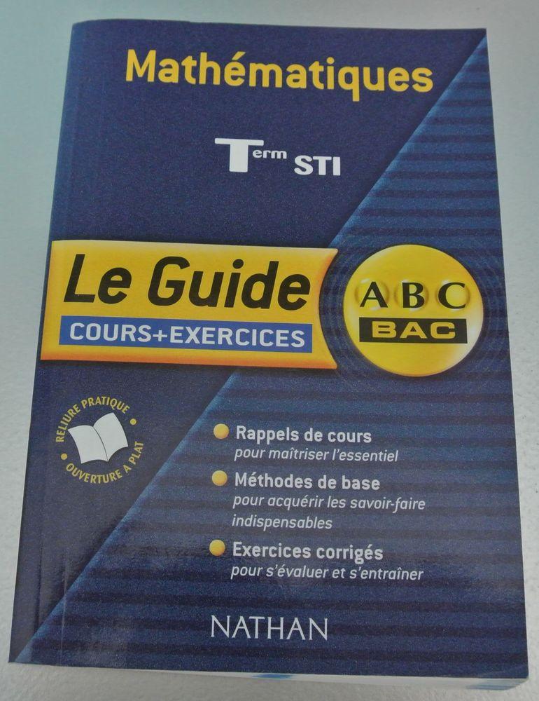 Mathématiques Term STI Cours + exercices 4 Saâcy-sur-Marne (77)