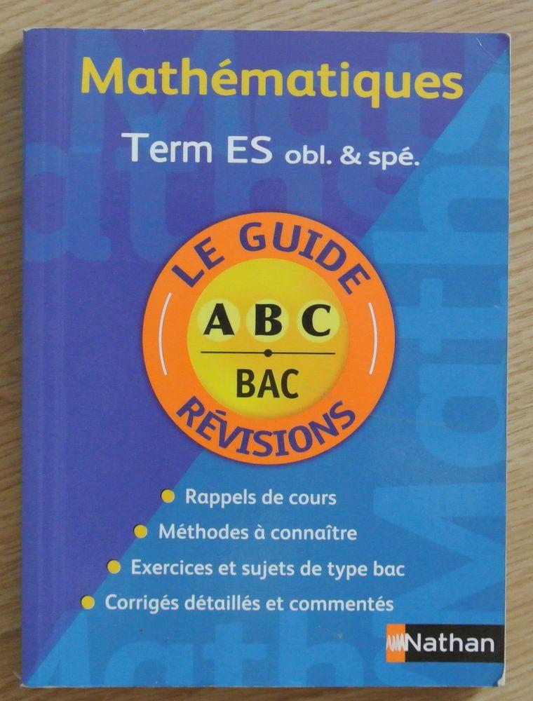Mathématiques Term ES le guide des Révisions 4 Saâcy-sur-Marne (77)