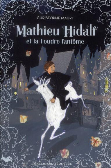 Mathieu Hidalf et la foudre fantome t.2 5 Rennes (35)