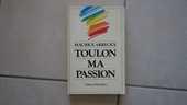 Maurice Arreckx: Toulon ma passion 10 Hyères (83)