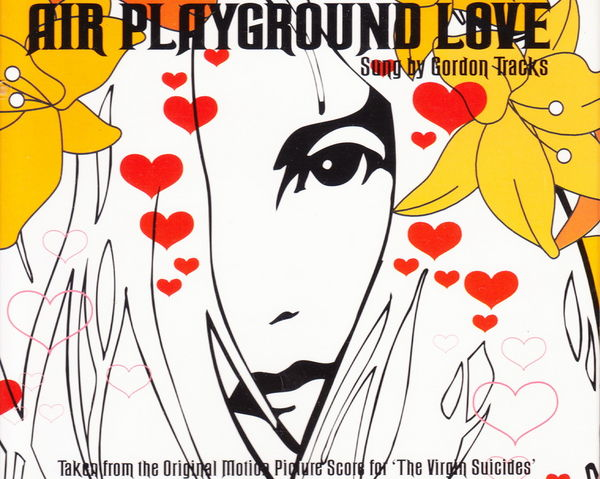 Maxi CD Air - Playground love (BOF Virgin suicides)