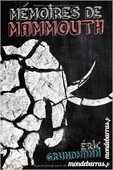 Memoires de Mammouth - Eric Grundmann 4 Vitry-sur-Seine (94)