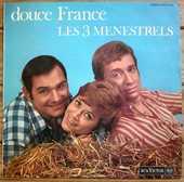 LES 3 MENESTRELS - DOUCE FRANCE-RCA 540 048 Stéréo BIEM 1967 6 Tourcoing (59)