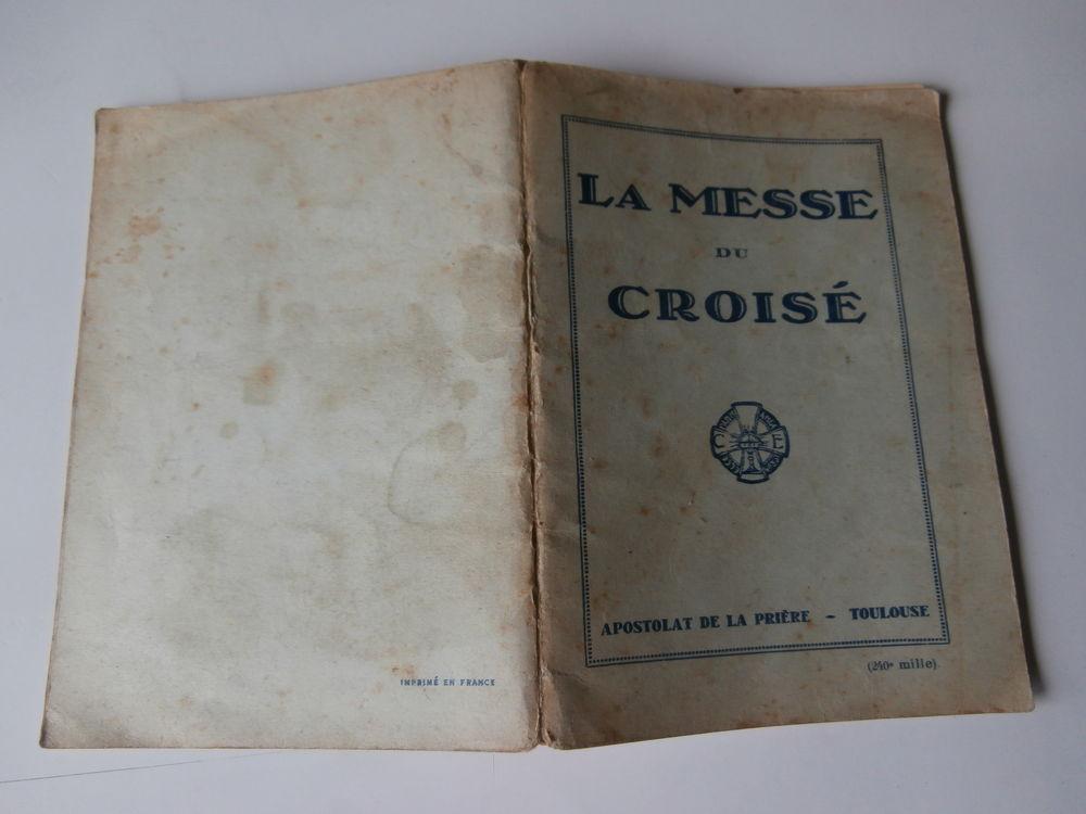 LA MESSE du CROISÉ. APOSTOLAT DE LA PRIÈRE-TOULOUSE. 1936 6 Tours (37)