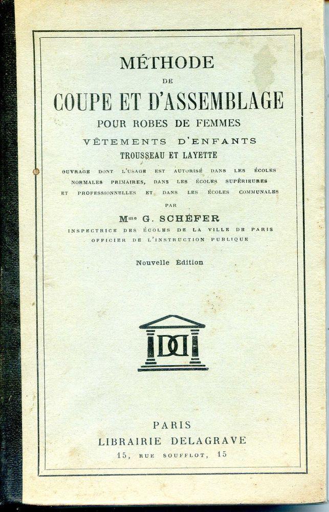 Méthode de coupe et d'assemblage - Mme G. Schéfer, 20 Rennes (35)