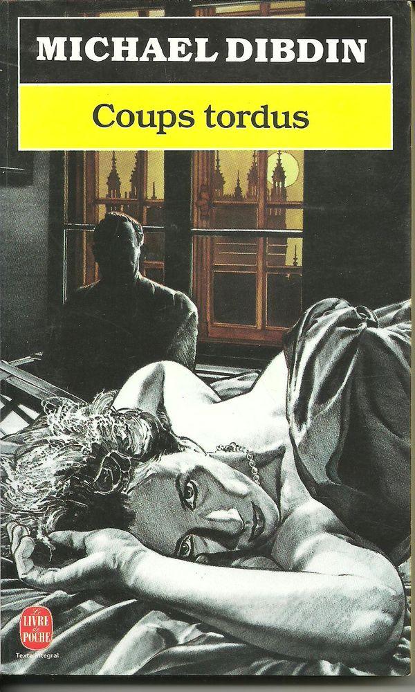 Michael DIBDIN Coups tordus - livre de poche n° 7636 2 Montauban (82)