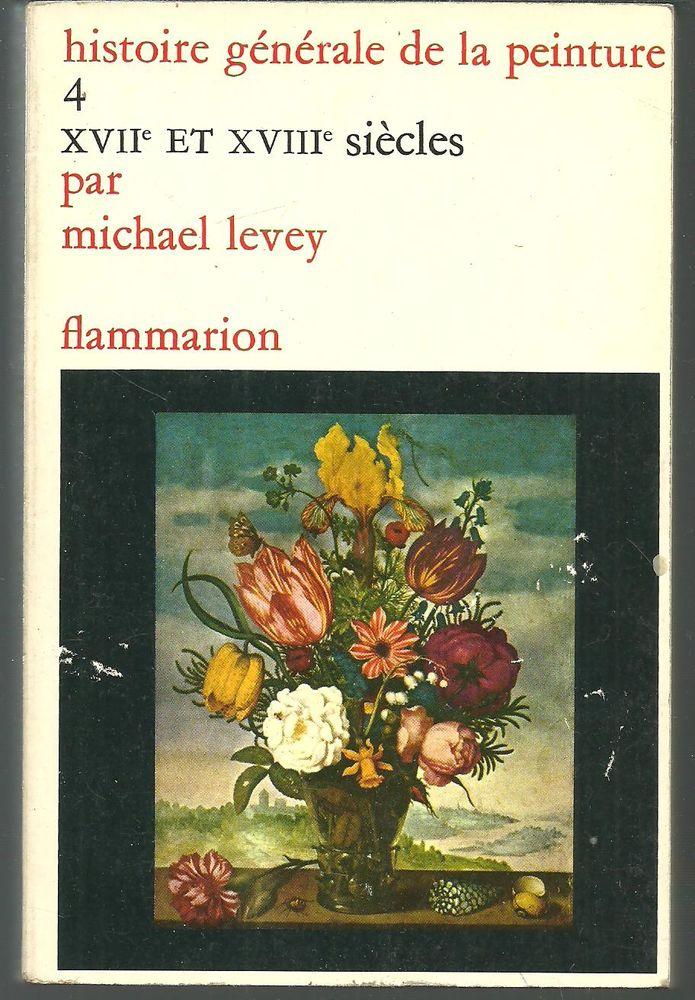 Michael LEVEY Histoire générale de la peinture (livre n°4) Livres et BD