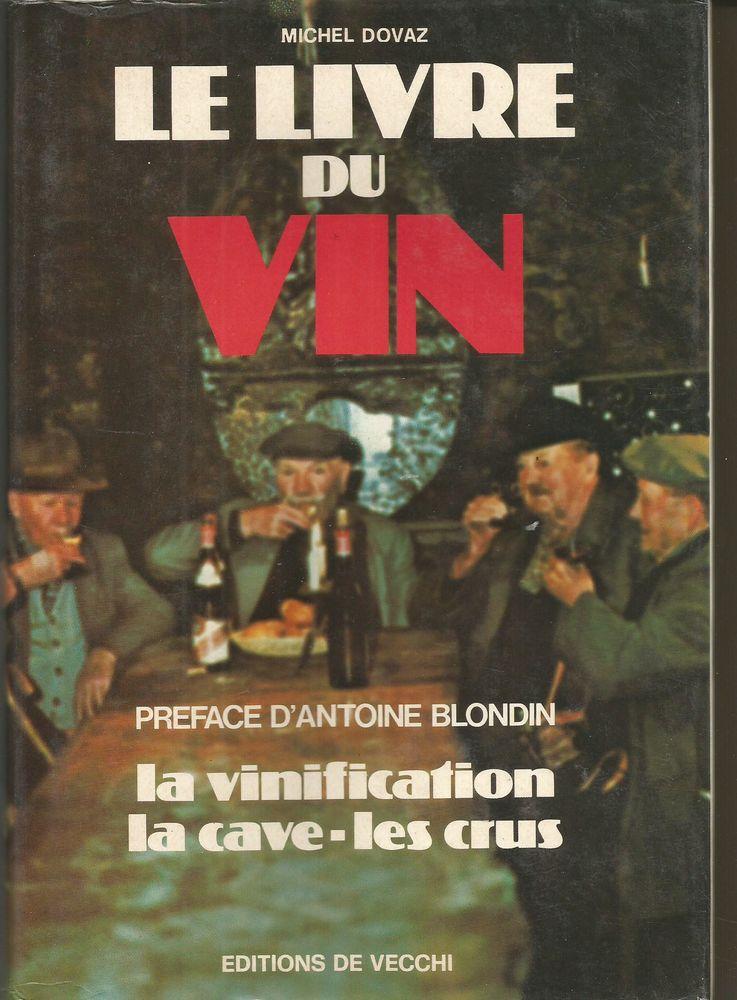 Michel DOVAZ Le livre du vin - 1976 -  5 Montauban (82)